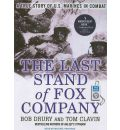 Last Stand of Fox Company by Bob Drury Audio Book Mp3-CD