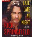 Late, Late at Night by Rick Springfield AudioBook CD