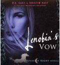 Lenobia's Vow by P C Cast Audio Book CD