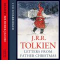 Letters from Father Christmas: Complete & Unabridged by J. R. R. Tolkien Audio Book CD