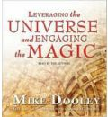 Leveraging the Universe and Engaging the Magic by Mike Dooley AudioBook CD