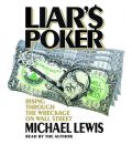 Liar's Poker by Michael Lewis Audio Book CD