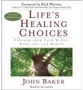 Life's Healing Choices by John Baker AudioBook CD