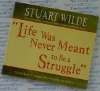 Life Was Never Meant to Be a Struggle - Stuart Wilde - AudioBook CD