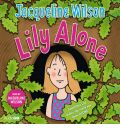 Lily Alone by Jacqueline Wilson AudioBook CD