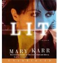 Lit by Mary Karr Audio Book CD