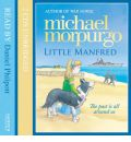 Little Manfred by Michael Morpurgo AudioBook CD