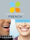 Platinum Edition - Living Language French 3 Books and 9 Audio CDs - Learn to Speak French