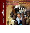 Love Has a Face by Michele Perry Audio Book CD