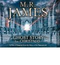 M.R. James - A Ghost Story for Christmas by M. R. James Audio Book CD