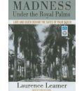 Madness Under the Royal Palms by Laurence Leamer Audio Book Mp3-CD