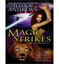 Magic Strikes by Ilona Andrews Audio Book CD