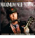 Maximum Neil Young by Keith Rodway Audio Book CD