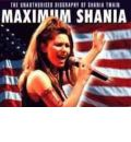 Maximum Shania by Mark Crampton Audio Book CD