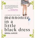 Mennonite in a Little Black Dress by Rhonda Janzen Audio Book CD