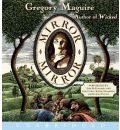 Mirror Mirror by Gregory Maguire AudioBook CD