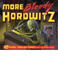 More Bloody Horowitz by Anthony Horowitz Audio Book CD