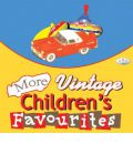 More Vintage Children's Favourites by  Audio Book CD