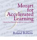 Mozart for Accelerated Learning by Roland Roberts Audio Book CD