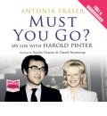 Must You Go? by Antonia Fraser AudioBook CD