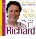 My Life, My Way by Cliff Richard Audio Book CD