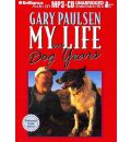 My Life in Dog Years by Gary Paulsen AudioBook Mp3-CD
