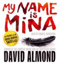 My Name is Mina by David Almond AudioBook CD