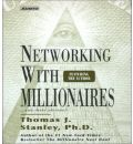 Networking with Millionaires by Thomas J. Stanley AudioBook CD