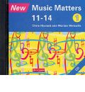 New Music Matters 11-14 Audio CD 1 by Chris Hiscock Audio Book CD