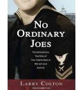 No Ordinary Joes by Larry Colton AudioBook CD