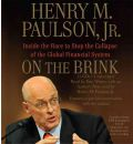 On the Brink by Jr.  Henry M Paulson Audio Book CD