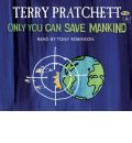 Only You Can Save Mankind by Terry Pratchett AudioBook CD