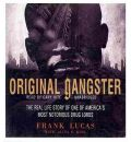 Original Gangster by Frank Lucas AudioBook CD