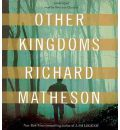 Other Kingdoms by Richard Matheson Audio Book CD