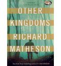 Other Kingdoms by Richard Matheson AudioBook Mp3-CD