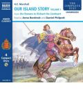 Our Island Story: From the Romans to Richard the Lionheart v. 1 by H.E. Marshall Audio Book CD