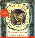 Out of Oz by Gregory Maguire Audio Book CD