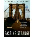 Passing Strange by Martha A. Sandweiss AudioBook Mp3-CD