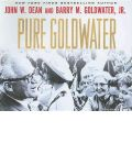 Pure Goldwater by John W. Dean AudioBook CD