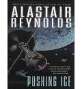 Pushing Ice by Alastair Reynolds Audio Book Mp3-CD