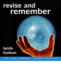 Revise and Remember by Lynda Hudson Audio Book CD