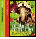 Running Wild by Michael Morpurgo AudioBook CD