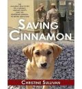 Saving Cinnamon by Christine Sullivan Audio Book Mp3-CD