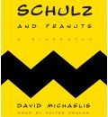 Schulz and Peanuts by David Michaelis Audio Book CD