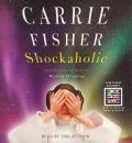 Shockaholic by Carrie Fisher Audio Book CD