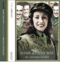Some Sunny Day by Dame Vera Lynn Audio Book CD