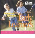 Songs & Activities for Early Learners by Sara Jordan Audio Book CD