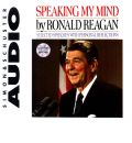 Speaking My Mind by Ronald Reagan AudioBook CD