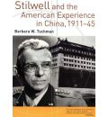 Stilwell and the American Experience in China, 1911-45 by Barbara Wertheim Tuchman Audio Book Mp3-CD