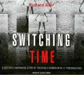 Switching Time by Richard Baer Audio Book CD